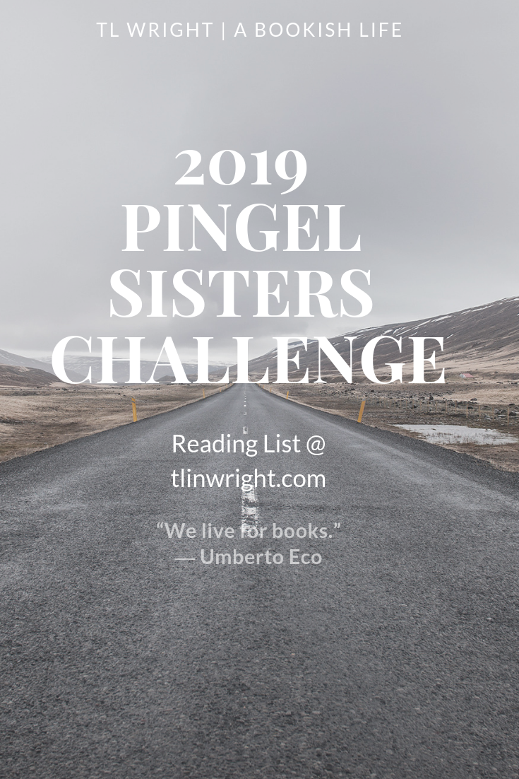 2019 Pingel Sisters Reading Challenge Reading List @ TL Wright | A Bookish Life