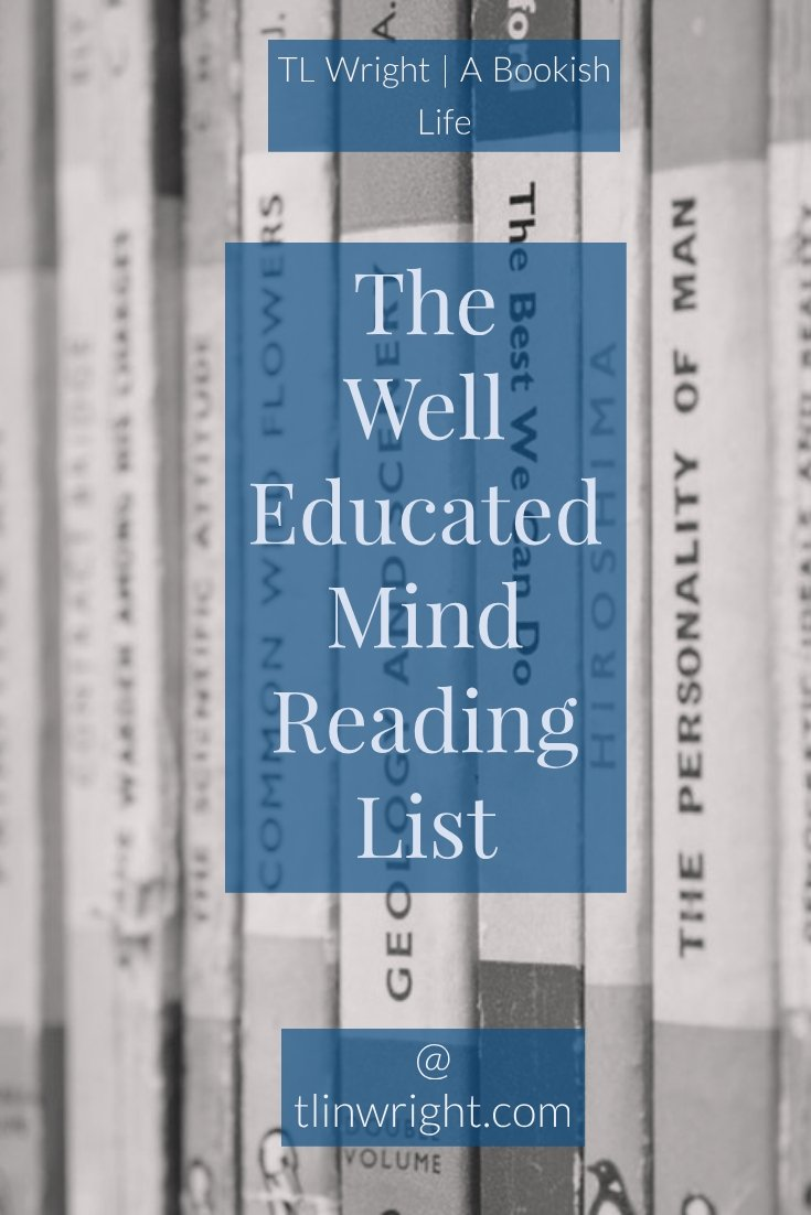 The Well Educated Mind Reading List @ TL Wright | A Bookish Life
