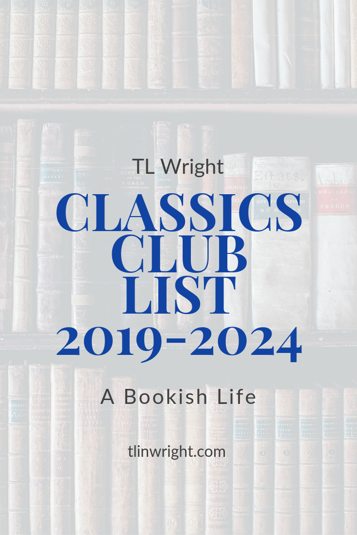 TL Wright | A Bookish Life Classics Club Reading List