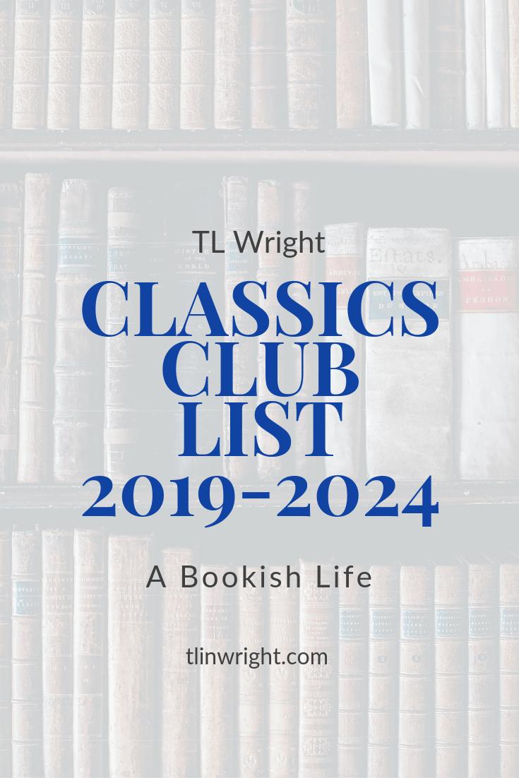 TL Wright | A Bookish Life Classics Club Reading List